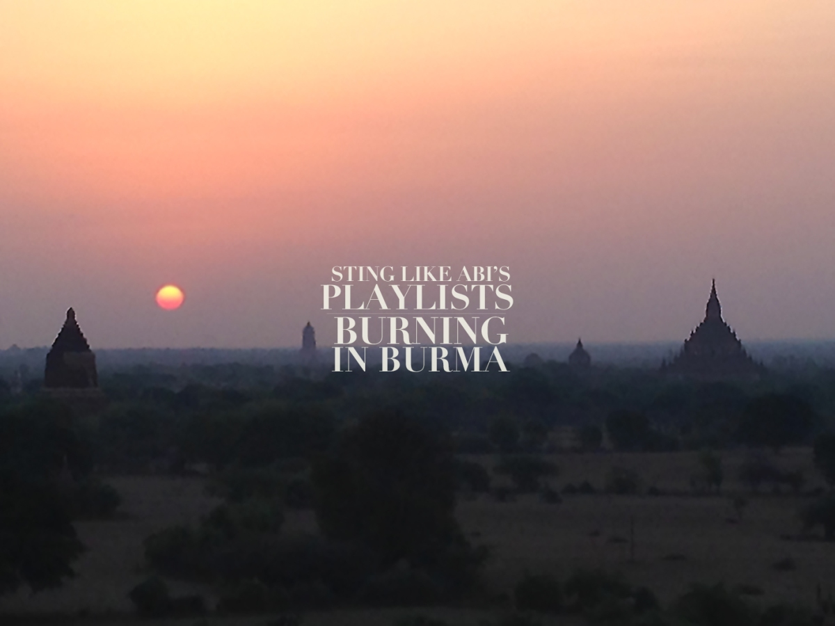 PLAYLIST: Burning in Burma